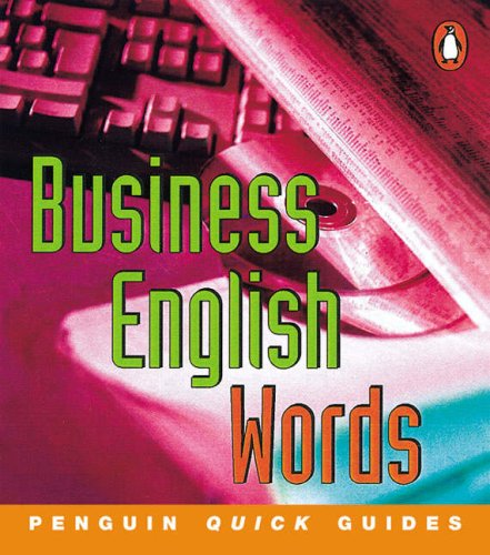 9780582468856: Penguin Quick Guides Business English:Words (Penguin English)