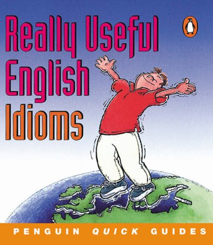 9780582468870: Penguin Quick Guides: Really Useful English Idioms