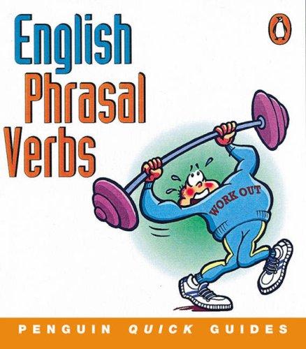 9780582468924: Penguin Quick Guides English Phrasal Verbs (Penguin English)