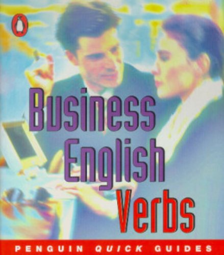 9780582468962: Business English: Verbs (Penguin quick guide)