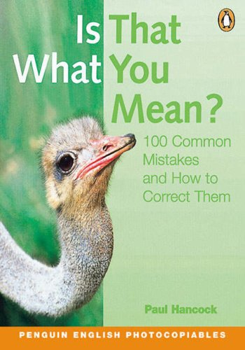 9780582469013: Is That What You Mean?: 100 Common Mistakes and How to Correct Them (Penguin English)