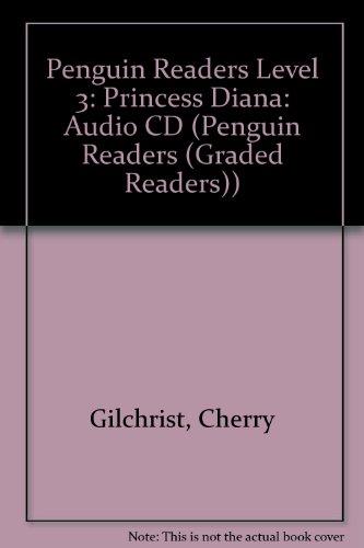 Penguin Readers Level 3: Princess Diana: Audio: Gilchrist, Cherry