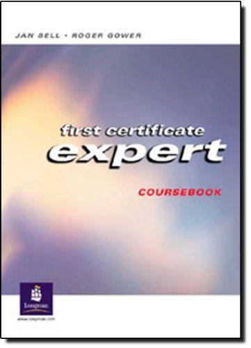 9780582469266: First certificate expert. Coursebook. Per le Scuole superiori: Student's Book