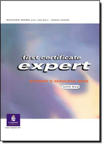 9780582469273: First Certificate Expert. Student's Resource Book with Key
