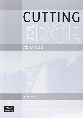 Cutting Edge Advanced Workbook With Key: A: Sarah Cunningham