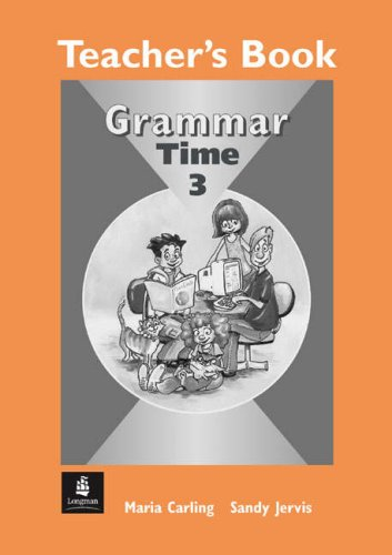 Grammar Time Level 3: Teacher's Book by Jervis, Sandy: Sandy; Jervis