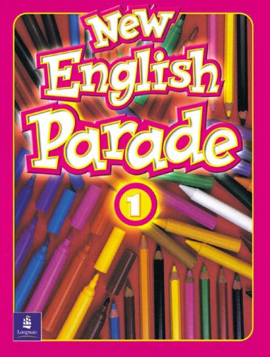 9780582471016: New english parade. Student's book. Per la Scuola elementare: 1