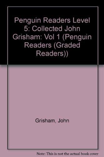 9780582471115: Penguin Readers Level 5: Collected John Grisham: Vol 1 (Penguin Readers (Graded Readers))