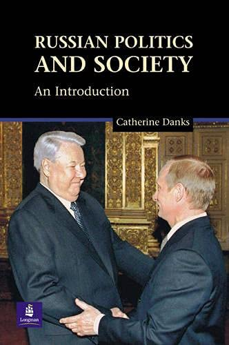 9780582473003: Russian Politics And Society: An Introduction