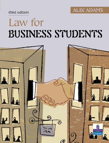 Law for Business Students: Adams, Alix