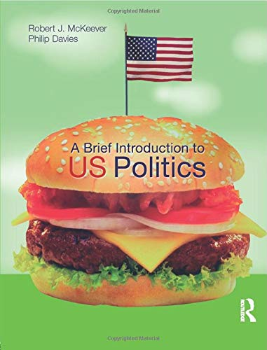 9780582473416: A Brief Introduction to US Politics