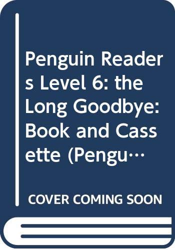 9780582473775: Penguin Readers Level 6: the Long Goodbye: Book and Audio Cassette (Penguin Readers (Graded Readers))