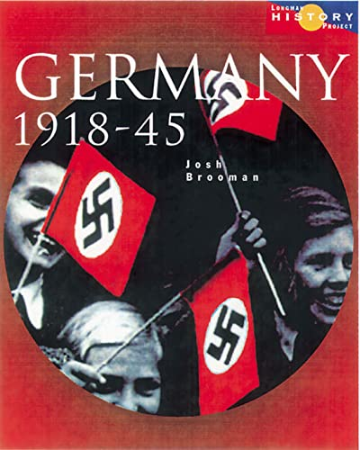 9780582473843: Germany 1918-45: Democracy and Dictatorship (Longman History Project)