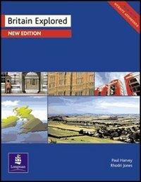 9780582479746: Britain explored. Per le Scuole superiori
