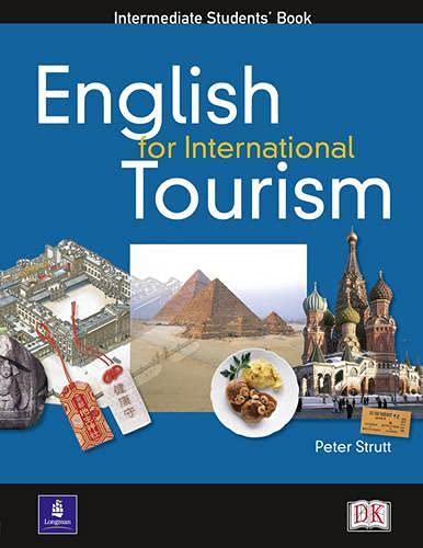 9780582479838: English for international tourism. Intermediate. Per le Scuole superiori