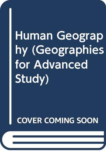 9780582481411: Human Geography (Geographies for Advanced Study)