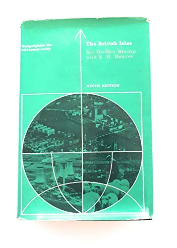 The British Isles: a geographic and economic: Stamp, L. Dudley