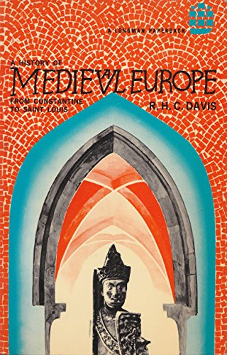 9780582482081: A History of Medieval Europe; From Constantine to Saint Louis, (A Longman Paperback)