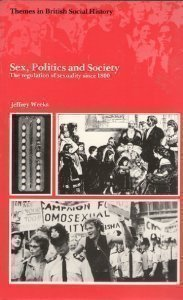 9780582483347: Sex, Politics and Society: The Regulation of Sexuality Since 1800 (Themes in British Social History)