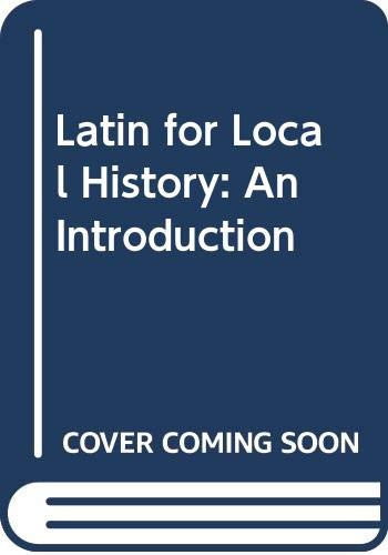 9780582483408: Latin for Local History: An Introduction