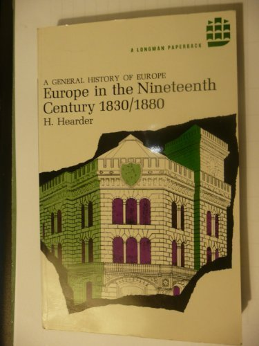 9780582483446: Europe in the Nineteenth Century, 1830-80 (General History of Europe S.)