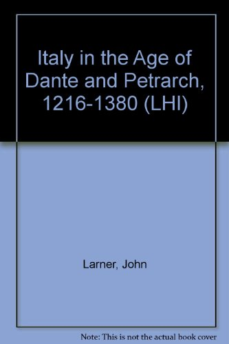 9780582483668: Italy in the Age of Dante and Petrarch, 1216-1380 (LHI)