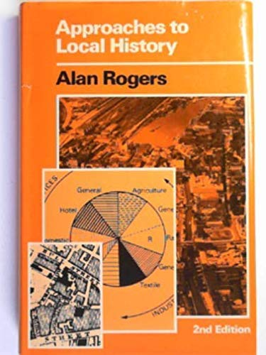 Approaches to Local History: Rogers, Alan