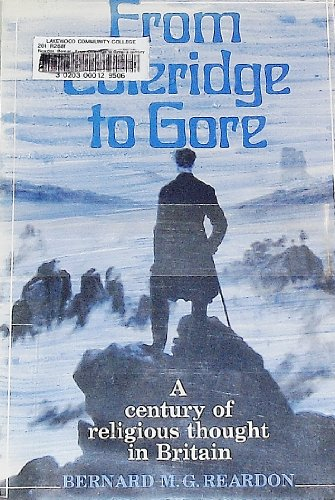 9780582485105: From Coleridge to Gore: Century of Religious Thought in Britain