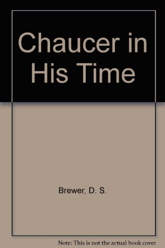 9780582485112: Chaucer in His Time (A Longman paperback. Literature)