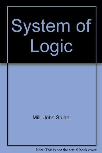 9780582485303: System of Logic