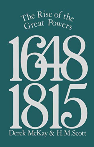 9780582485549: The Rise of the Great Powers 1648 - 1815 (The Modern European State System) (Volume 2)