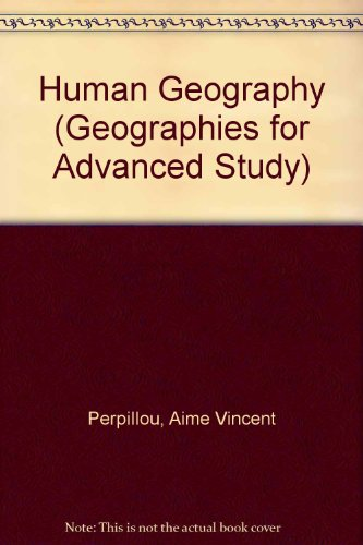 9780582485716: Human Geography (Geographies for Advanced Study)
