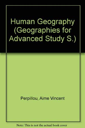 9780582485723: Human Geography (Geographies for Advanced Study)