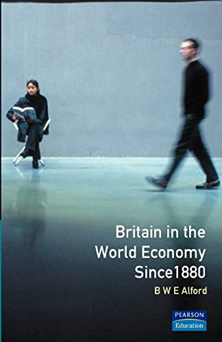 9780582486768: Britain in the World Economy since 1880 (Social and Economic History of England)