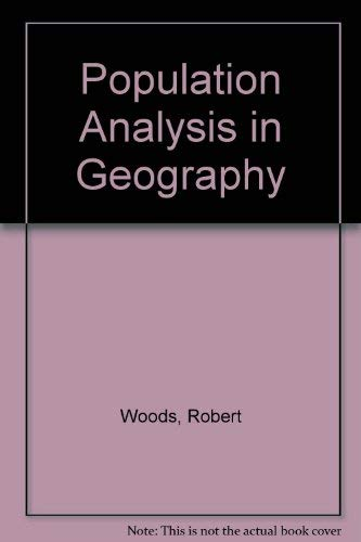 Population Analysis in Geography: Woods, Robert
