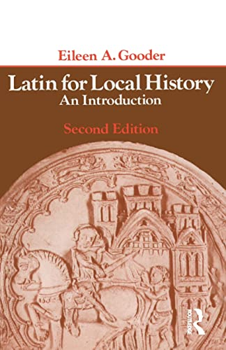 Latin for Local History: An Introduction (Longman: Gooder, Eileen
