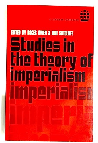 Studies in the Theory of Imperialism: Edward Roger John