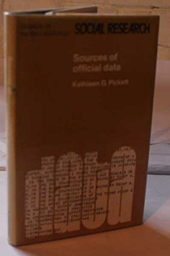 Sources of Official Data (Aspects of Modern Society): Kathleen G. Pickett