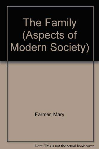 9780582488007: The Family (Aspects of Modern Society)