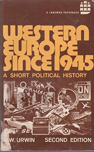 9780582488113: Western Europe Since 1945: A Short Political History (A Longman paperback)