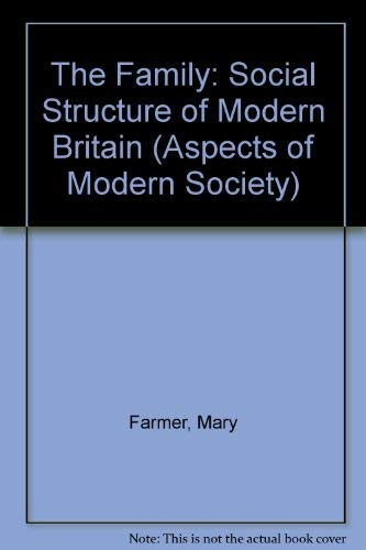 9780582488120: The Family: Social Structure of Modern Britain (Aspects of Modern Society)