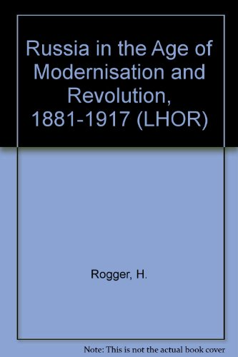 9780582489110: Russia in the Age of Modernisation and Revolution, 1881-1917 (LHOR)