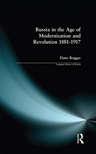 9780582489127: Russia in the Age of Modernisation and Revolution 1881 - 1917 (Longman History of Russia)