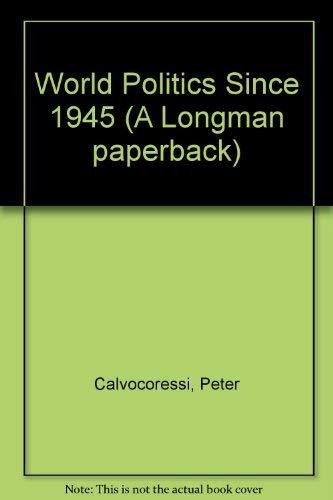 9780582489134: World Politics Since 1945 (A Longman paperback)
