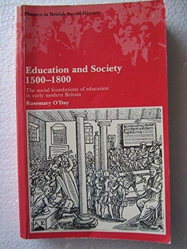 Education and Society, 1500-1800: The Social Foundations: O'Day, Rosemary