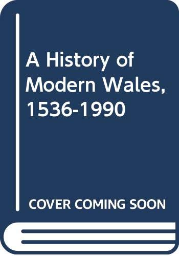 9780582489240: A History of Modern Wales, 1536-1990