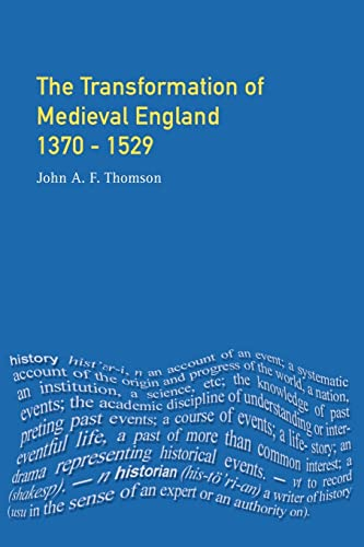 9780582489769: Transformation of Medieval England 1370-1529, The (Foundations of Modern Britain)