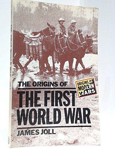 The origins of the First World War: Joll, James