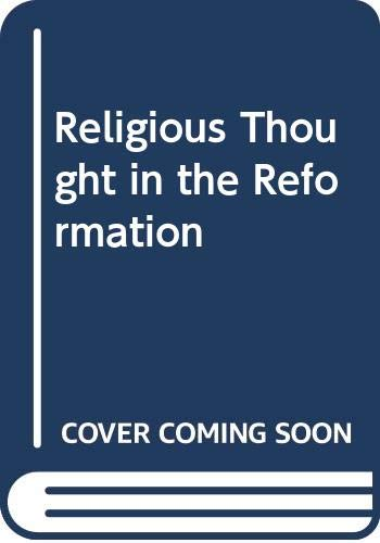 9780582490307: Religious Thought in the Reformation