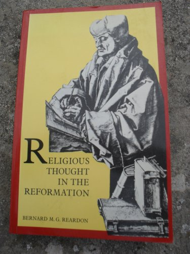9780582490314: Religious Thought in the Reformation